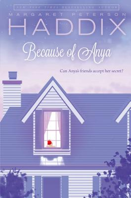 Because of Anya By Haddix, Margaret Peterson