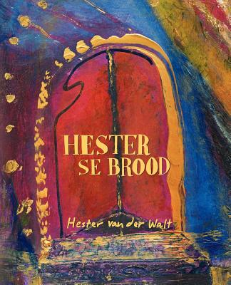 Hester Se Brood By Brood, Hester Se